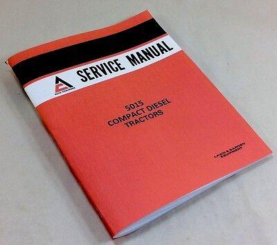 Allis Chalmers Ac 5015 Compact Diesel Tractors Service Shop Repair Manual Book
