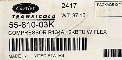 55-810-03k Compressor R134a 12k Btu - Carrier Oem