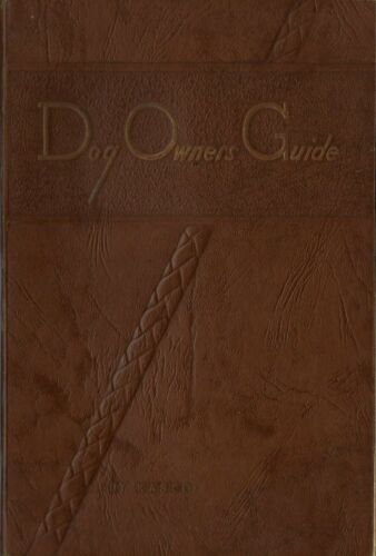 1953 Kasco Mills Waverly NY  - DOG OWNERS GUIDE - 138 Pages - Nice Condition
