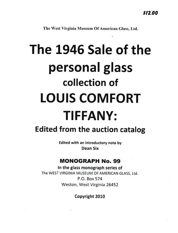 Louis Comfort Tiffany 1946 Auction of Personal Glass