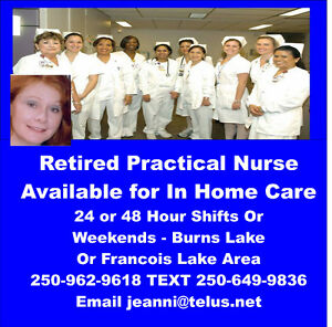 Retired Nurse Available for In Home Care 250-962-9618