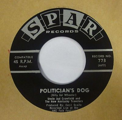 """Uncle Jud Crowfield & The New Kentucky Travellers(7"""" Vinyl)Politician's Dog-VG/V"""