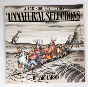Unnatural Selections: A Farside Collection by Gary Larson