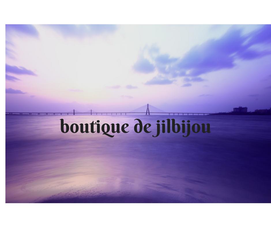 boutique de jilbijou