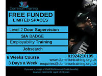 Free Training, Door Supervision + SIA Badge, Health and Social Care, ESOL, Maths