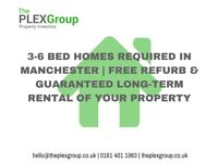 3-6 Bed Homes Required In Manchester | Free Refurb & Guaranteed Long-Term Rental of Your Property