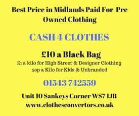 CASH 4 CLOTHES We pay £1 A KILO !!