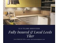 Experienced Leeds Tiler - available for repair jobs and kitchen and bathroom tiling etc