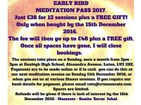 Meditation sessions pass to purchase for 2017 and save £££££'s held at Denbigh High School, Luton