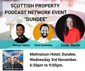 """Dundee """"Scottish Property Podcast Network Event"""""""