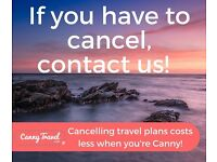 DON'T CANCEL your HOLIDAY if you cant go! Be CANNY to avoid cancellation fees & SAVE MONEY!
