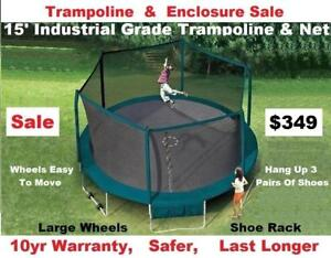 "15' 15ft & 17""17ft Trampoline & Enclosure Industrial Grade Sale,10 yr Warranty, Now $349 & $419 Save $250"