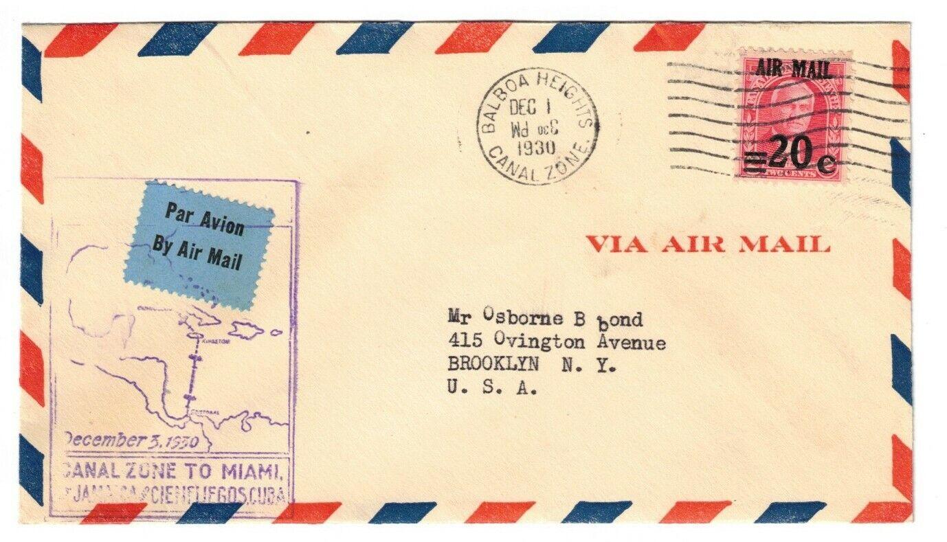 CANAL ZONE FIRST FLIGHT TO CIENFUEGOS, DEC 1, 1930 F5-68b, C5 - $7.00