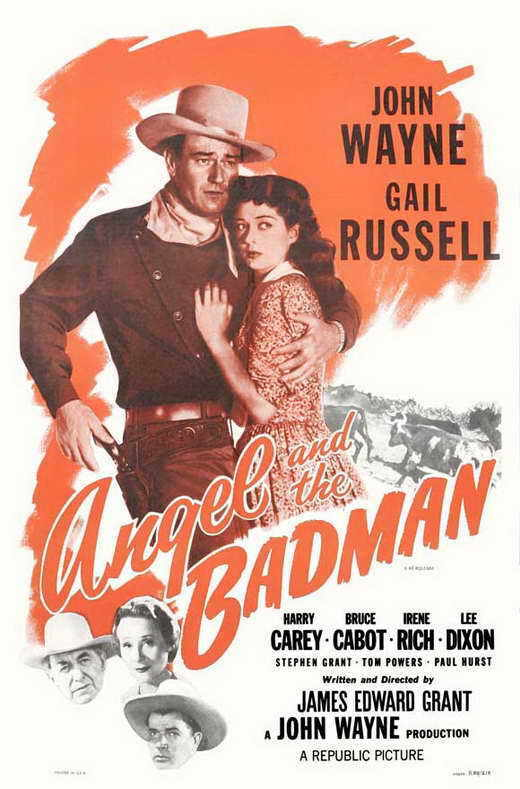 ANGEL AND THE BADMAN Movie POSTER 27x40 B John Wayne Gail Russell Harry Carey