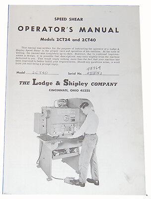Lodge Shipley 2ct24 2ct40 Shear Instruction Maintenance Parts Manual