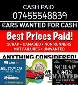 Cars wanted Scrap or used cars.Best price paid