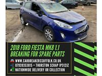2018 FORD FIESTA MK8 BREAKING FOR SPARES PARTS