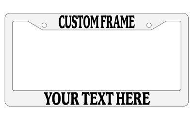 White License Plate Frame Custom Text Auto Accessory Novelty (Novelty Frames)