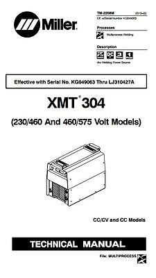 Miller Xmt 304 Cvcc Service Manual For Serial Number Kg049063 Through Lj310427a
