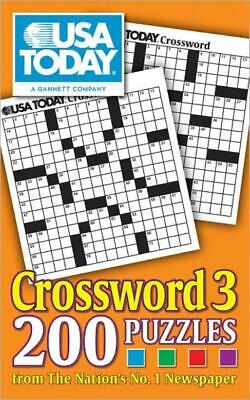 Usa Today Crossword 3: 200 Puzzles From The Nation's No 1 Newspaper