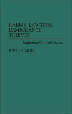 Rabbis, Lawyers, Immigrants, Thieves: Exploring Women's Roles