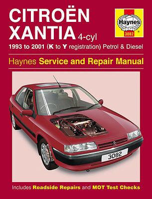 HAYNES 3082 REPAIR MANUAL CITROEN XANTIA PETROL DIESEL 1993 - 2001 (K TO Y REG)