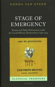 Stage of Emergency: Theater and Public Performance under the Greek Military...