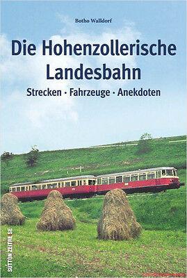 Fachbuch Die Hohenzollerische Landesbahn, Strecken, Fahrzeuge und Anekdoten