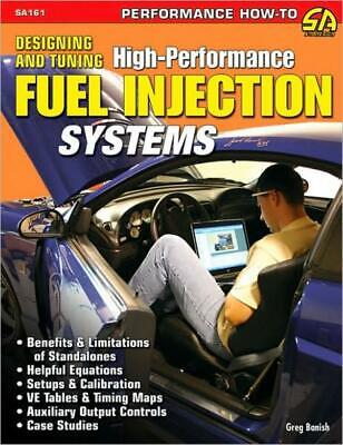 Designing And Tuning High-Performance Fuel Injection Systems