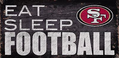 San Francisco 49ers Eat Sleep Football Wood Sign - NEW 12