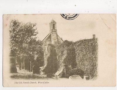 Old Parish Church West Calder Postcard Blackburn Bathgate Postmark 469b