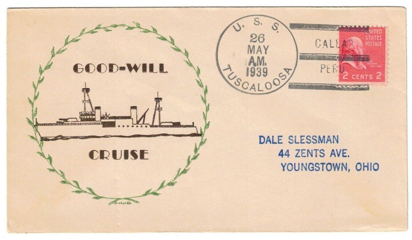 USS TUSCALOOSA CA-37, MAY 26, 1939, CALLAO / PERU, T-3 A-BTT 1939 CANCEL - $3.50