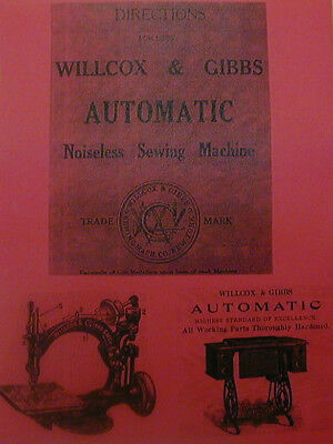 Willcox & Gibbs Automatic Sewing Machine Instruction Manual     Enlarged Copy