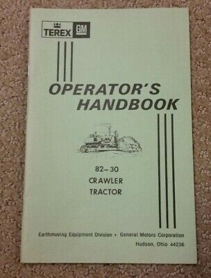 Terex 82-30 Crawler Tractor Operators Handbook Manual