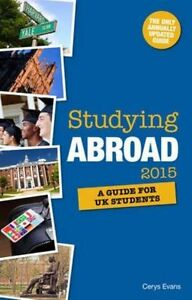 Studying Abroad 2015, Good Condition Book, Evans, Cerys, ISBN 9781844555697