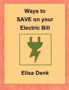 WAYS to SAVE on your Electric Bill