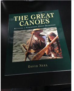 The great canoes: Reviving a Northwest Coast tradition. NEW BOOK