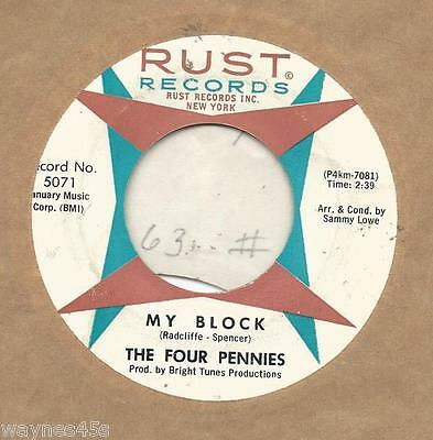 FOUR PENNIES - CHIFFONS * 45 * My Block * 1963 * CLEAN USA ORIGINAL Vinyl * RUST