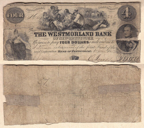 1854 $4 The Westmorland Bank of New Brunswick; CHARLTON#800-10-30. aVG Condition