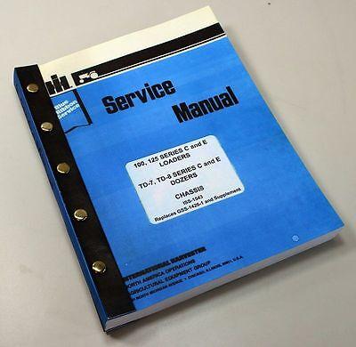 Ih Dresser 125 Series C 125c Crawler Loader Service Shop Repair Manual Oem