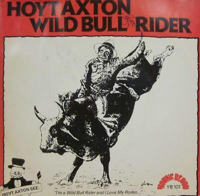 """Hoyt Axton(7"""" Vinyl)Wild Bull Rider-Young Blood-YB 101-UK-1980-Ex/Ex"""
