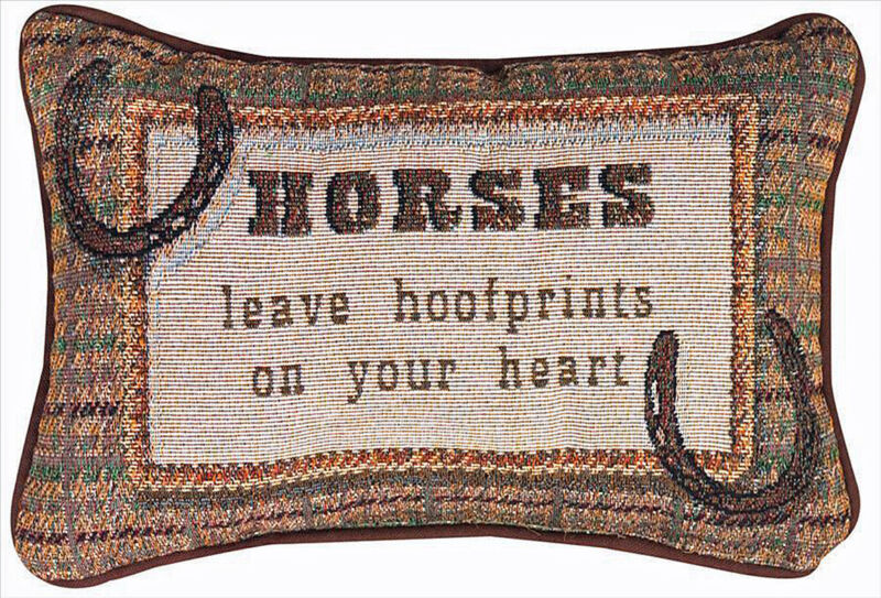 "PILLOWS - ""HORSES LEAVE HOOFPRINTS ON YOUR HEART"" PILLOW"
