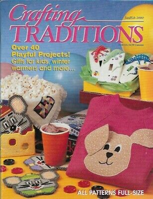 January Crafts For Kids (Crafting Traditions Magazine Jan Feb 2000 40+ Projects Gifts for Kids &)