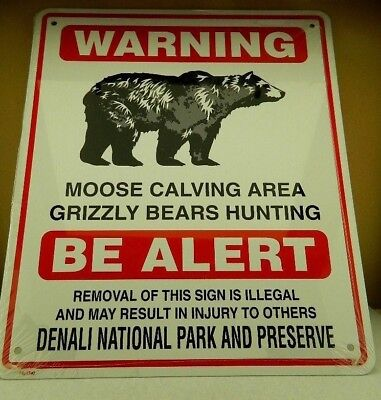 NEW METAL SIGN  ALASKA GRIZZLY  BEAR WARNING   DENALI PARK