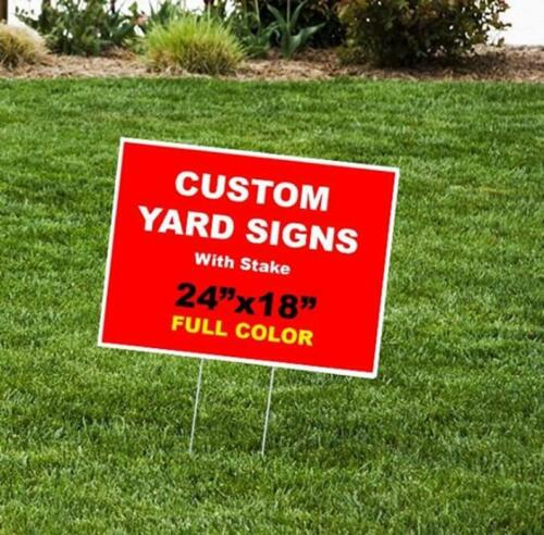 10 18x24 FULL COLOR Lawn Signs Custom 1 Sided- Includes Design