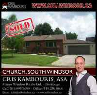 CHURCH, SOUTH WINDSOR is now (SOLD) Cris Kambouris 519.995.7600