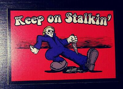 STICKER - Keep on Stalkin' - Horror, inspired by Michael Myers, Halloween movie