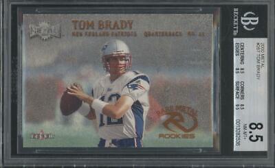 2000 Fleer Metal #267 Tom Brady RC Rookie BGS 8.5