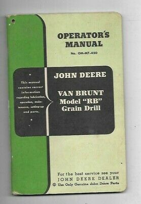 John Deere Van Brunt Model Rb Grain Drill Operators Manual No. Om-m7-450