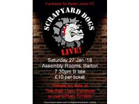 **DON'T MISS OUT!!**Scrapyard Dogs Live 27 Jan 2018, Assembly Rooms, Barton. TICKETS ON SALE NOW!